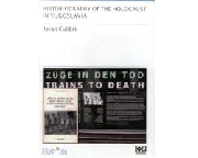 Historiography of the Holocaust in Jugoslavia